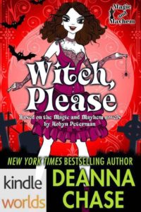 DOWNLOAD FREE Witch, Please Deanna Chase