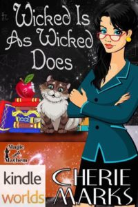 DOWNLOAD FREE Wicked is as Wicked Does Cherie Marks