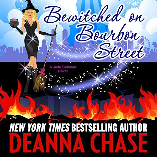 Bewitched of Bourbon Street audiobook by Deanna Chase