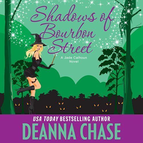 Shadows of Bourbon Street audiobook by Deanna Chase
