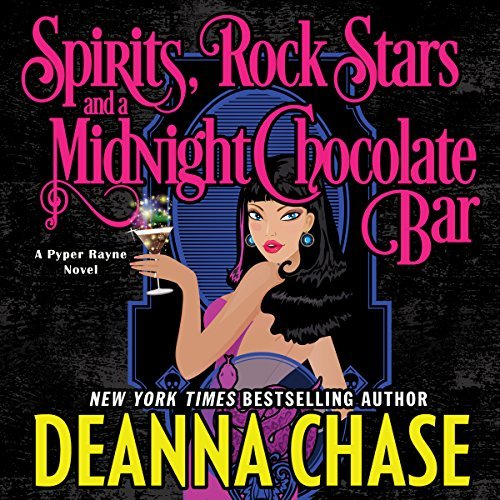 Spirits, Rock Stars, and a Midnight Chocolate Bar audiobook by Deanna Chase