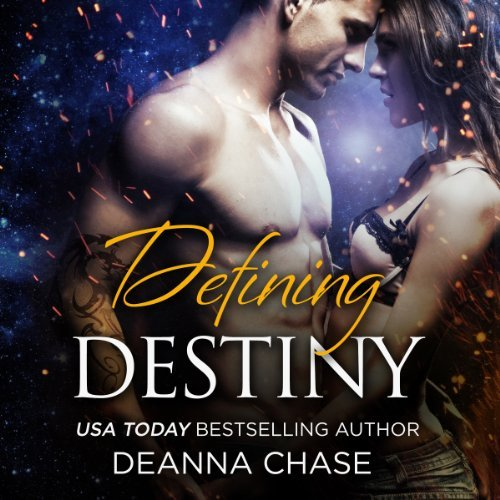 Audiobook cover for Defining Destiny by Deanna Chase