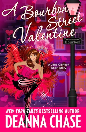 A Bourbon Street Valentine by Deanna Chase