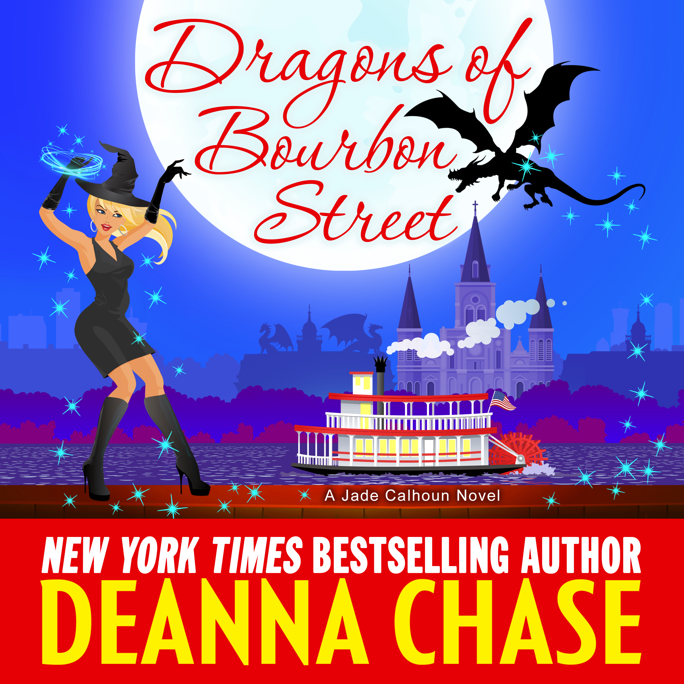 Dragons of Bourbon Street audiobook by Deanna Chase