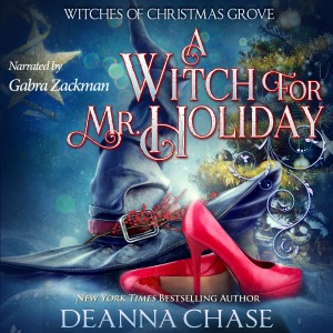 A Witch For Mr. Holiday audiobook by Deanna Chase