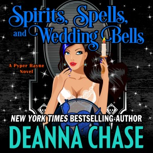 Spirits, Spells, and Wedding Bells audiobook by Deanna Chase
