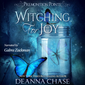 Witching For Joy audiobook by Deanna Chase