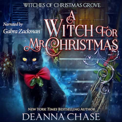 A Witch For Mr. Christmas (audiobook) by Deanna Chase
