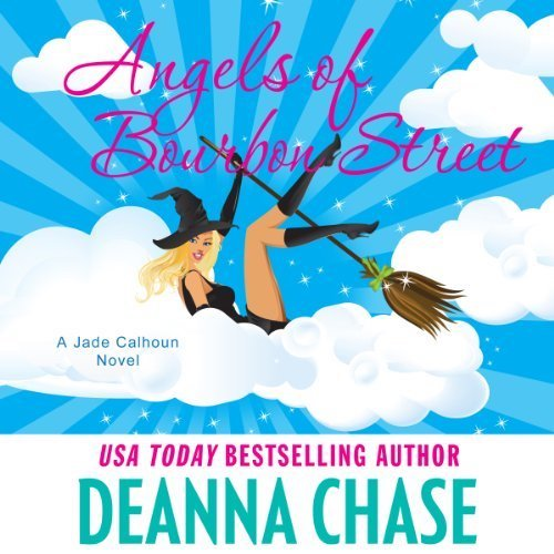 Audiobook cover for Angels of Bourbon Street audiobook by Deanna Chase