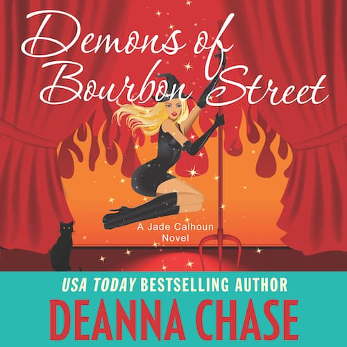 Demons of Bourbon Street audiobook by Deanna Chase