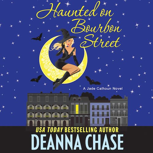 Audiobook cover for Haunted on Bourbon Street audiobook by Deanna Chase