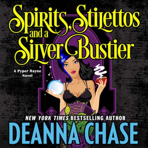 Audiobook cover for Spirits, Stilettos, and a Silver Bustier audiobook by Deanna Chase