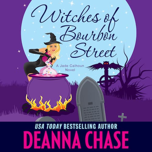 Audiobook cover for Witches of Bourbon Street audiobook by Deanna Chase