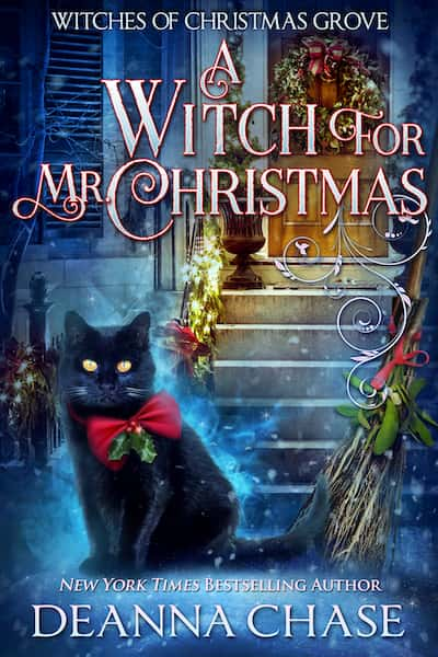 Book cover for A Witch For Mr. Christmas by Deanna Chase