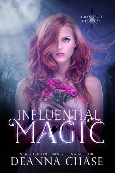 Book cover for Influential Magic by Deanna Chase