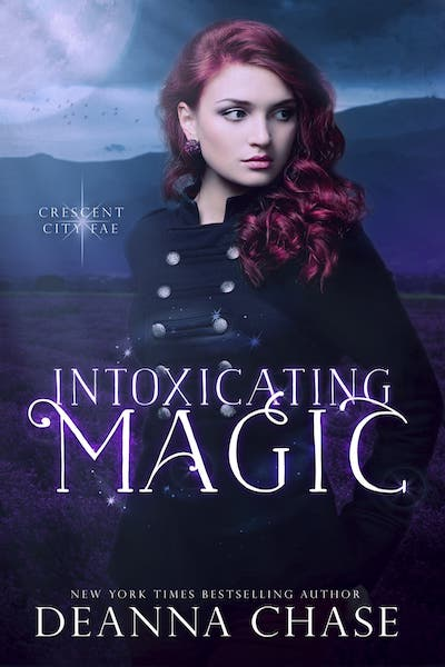 Book cover for Intoxicating Magic by Deanna Chase