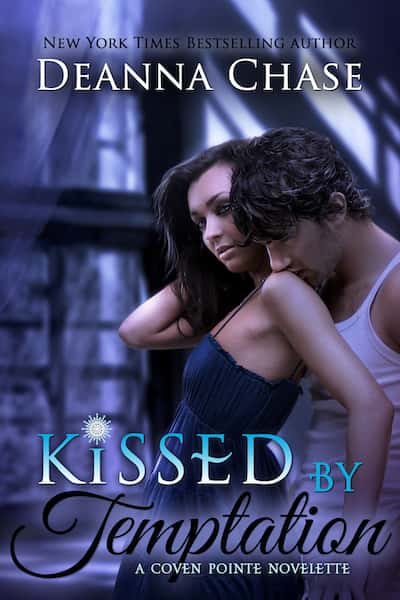 Book cover for Kissed by Temptation by Deanna Chase