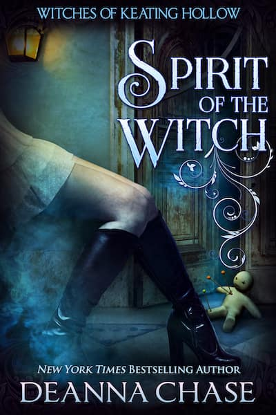 Book cover for Spirit of the Witch by Deanna Chase