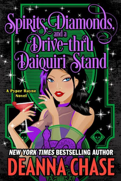 Book cover for Spirits, Diamonds, and a Drive-thru Daiquiri Stand by Deanna Chase