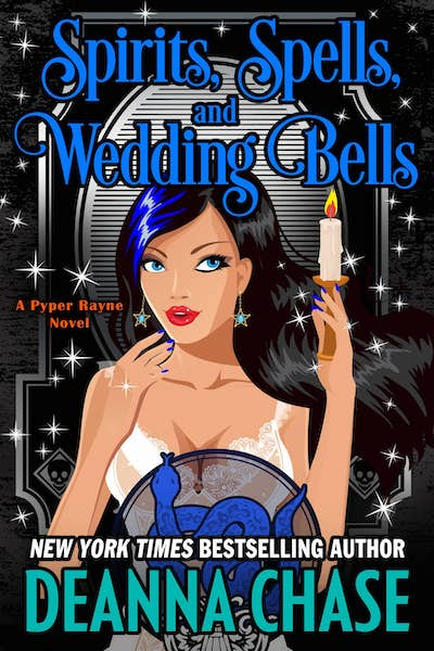 Book cover for Spirits, Spells, and Wedding Bells by Deanna Chase
