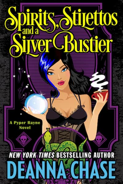 Book cover for Spirits, Stilettos, and a Silver Bustier by Deanna Chase