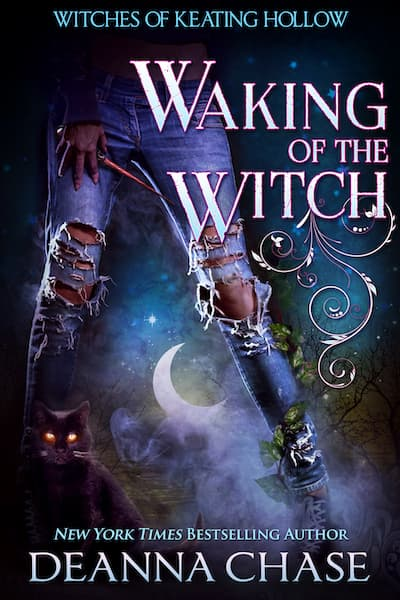 Book cover for Waking of the Witch by Deanna Chase