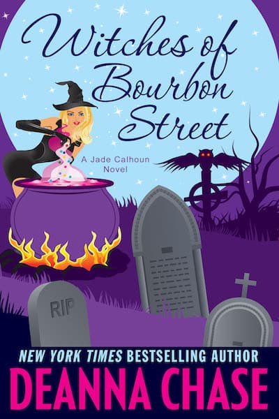 Book cover for Witches of Bourbon Street by Deanna Chase